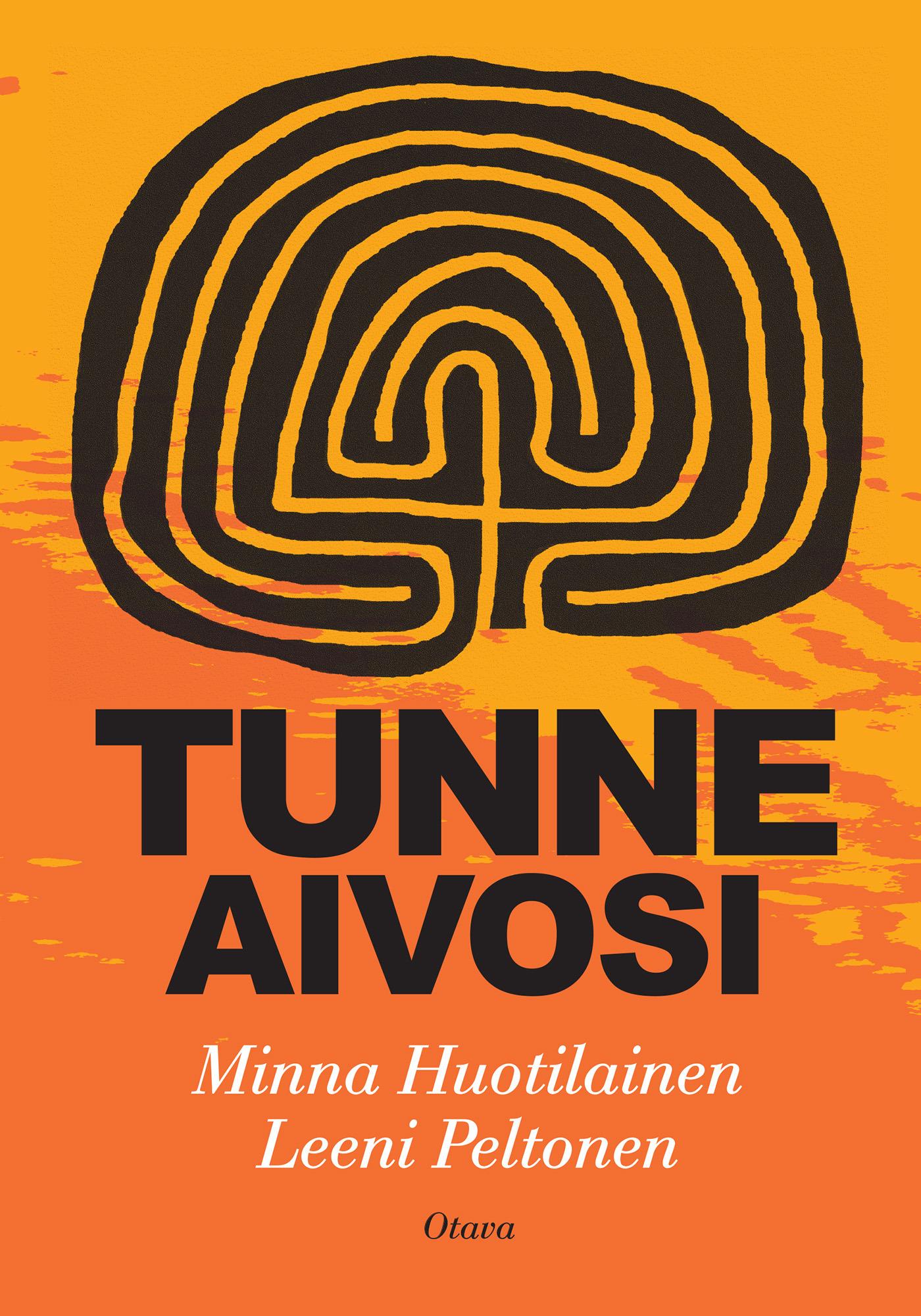 Huotilainen, Minna - Tunne aivosi, e-kirja