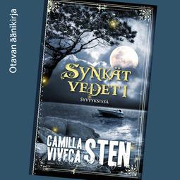 Sten, Camilla - Syvyyksissä: Synkät vedet 1, äänikirja
