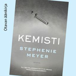 Meyer, Stephenie - Kemisti, äänikirja