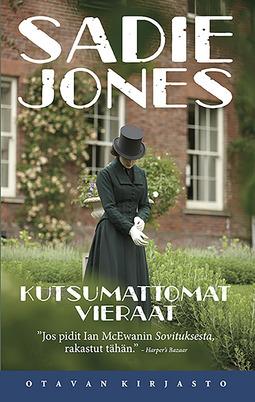 Jones, Sadie - Kutsumattomat vieraat, e-kirja