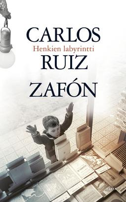 Zafón, Carlos Ruiz - Henkien labyrintti, e-kirja