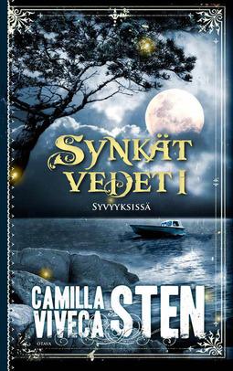 Sten, Camilla - Syvyyksissä: Synkät vedet 1, e-kirja
