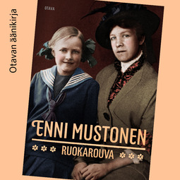 Mustonen, Enni - Ruokarouva, audiobook