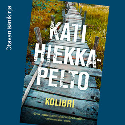Hiekkapelto, Kati - Kolibri, äänikirja