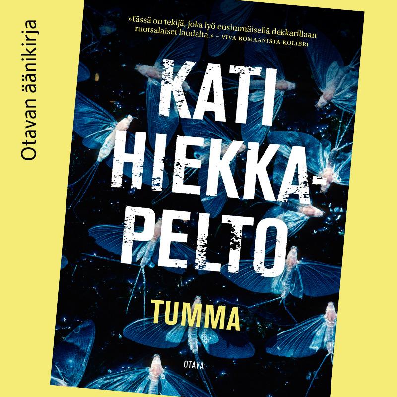Hiekkapelto, Kati - Tumma, äänikirja