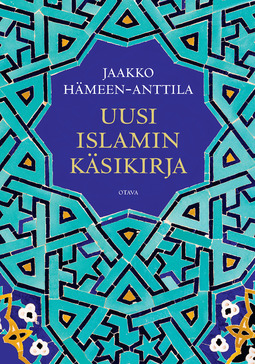 Hämeen-Anttila, Jaakko - Uusi islamin käsikirja, e-kirja