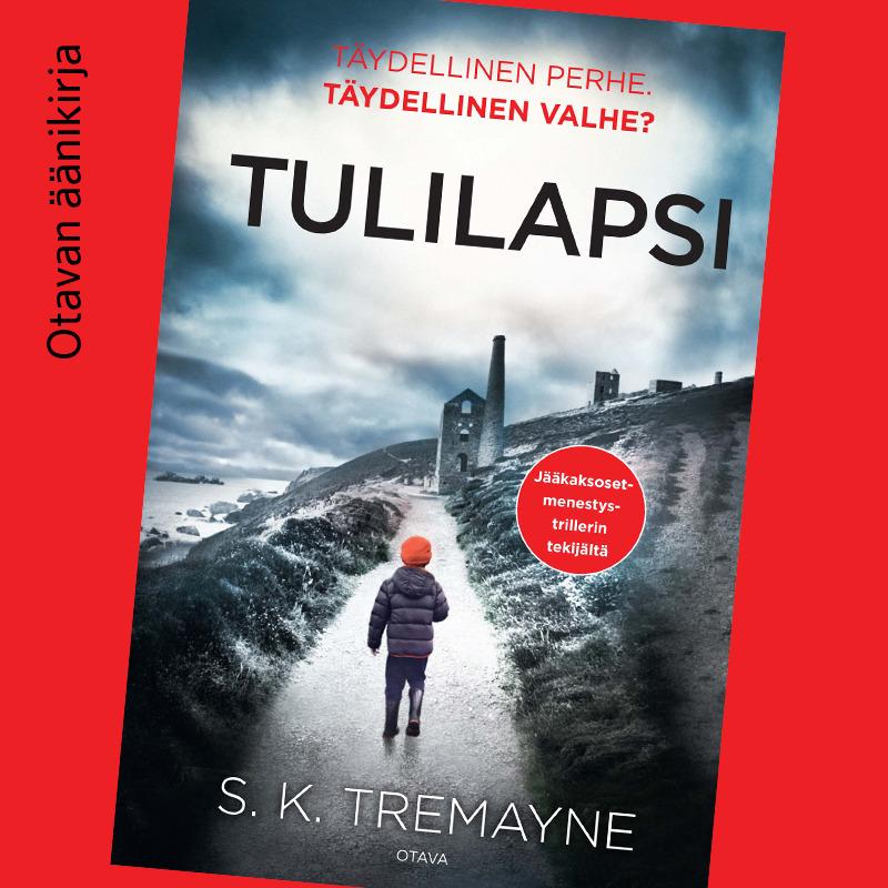 Tremayne, S. K. - Tulilapsi, äänikirja