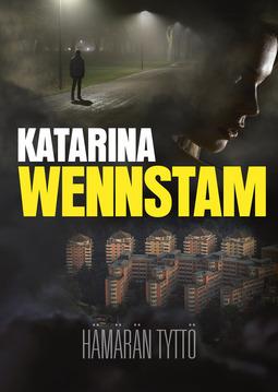 Wennstam, Katarina - Hämärän tyttö, e-kirja