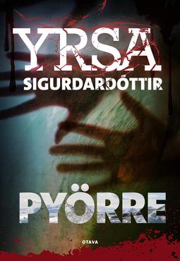 Sigurðardóttir, Yrsa - Pyörre, e-kirja
