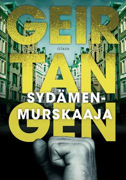 Tangen, Geir - Sydämenmurskaaja, e-kirja