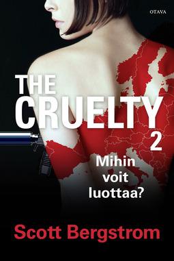 Bergstrom, Scott - The Cruelty 2: Mihin voit luottaa?, e-kirja
