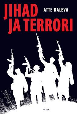 Kaleva, Atte - Jihad ja terrori, e-kirja