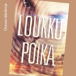 Wasiljeff, Nonna - Loukkupoika, audiobook