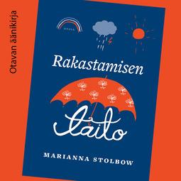 Stolbow, Marianna - Rakastamisen taito, äänikirja