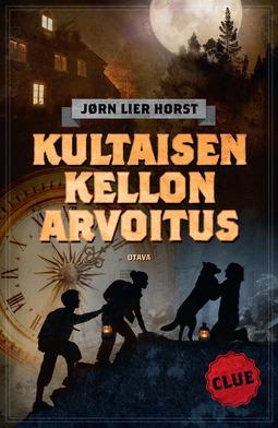 Horst, Jørn Lier - CLUE - Kultaisen kellon arvoitus, e-kirja
