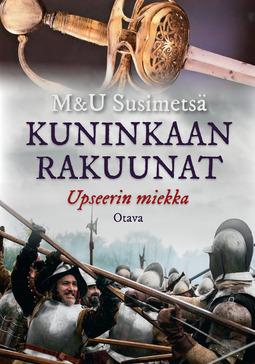 Susimetsä, M & U - Kuninkaan rakuunat - Upseerin miekka, e-kirja