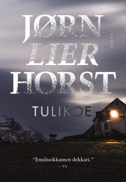 Horst, Jørn Lier - Tulikoe, e-kirja
