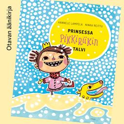 Lampela, Hannele - Prinsessa Pikkiriikin talvi, äänikirja
