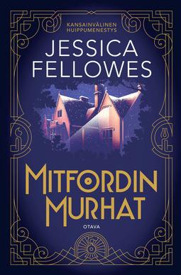 Fellowes, Jessica - Mitfordin murhat, e-kirja