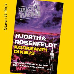 Hjorth, Michael - Korkeampi oikeus, audiobook