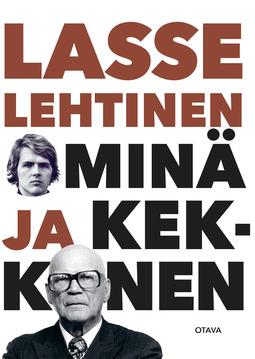Lehtinen, Lasse - Minä ja Kekkonen, e-kirja