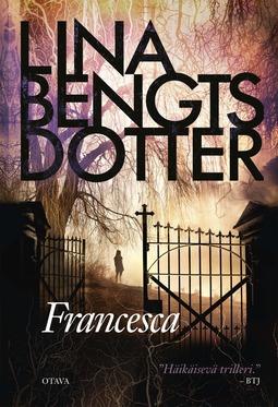 Bengtsdotter, Lina - Francesca, e-kirja