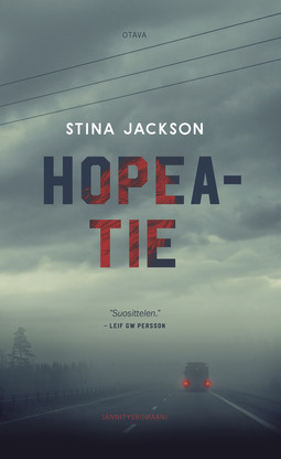 Jackson, Stina - Hopeatie, e-kirja