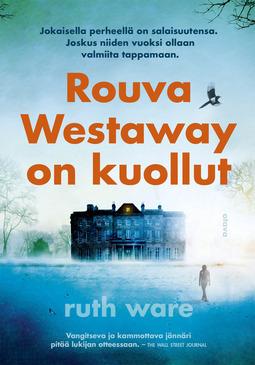 Ware, Ruth - Rouva Westaway on kuollut, e-kirja