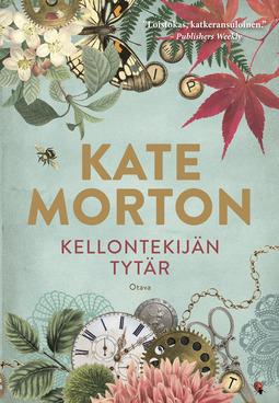 Morton, Kate - Kellontekijän tytär, ebook
