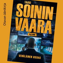 Soininvaara, Taavi - Venäläinen vieras, audiobook