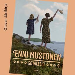 Mustonen, Enni - Sotaleski, äänikirja