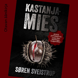 Sveistrup, Søren - Kastanjamies, äänikirja