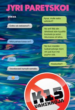 Paretskoi, Jyri - K15. Vahinkoja, ebook