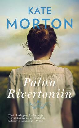 Morton, Kate - Paluu Rivertoniin, e-kirja