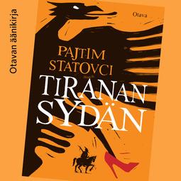 Statovci, Pajtim - Tiranan sydän, äänikirja
