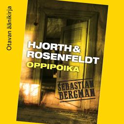 Hjorth, Michael - Oppipoika, äänikirja