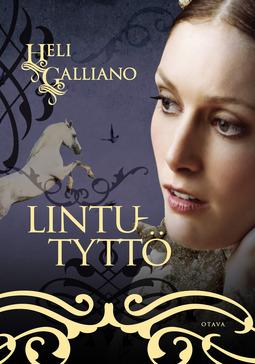 Galliano, Heli - Lintutyttö, e-kirja