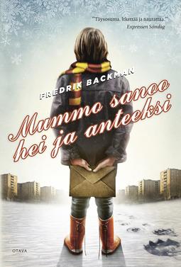 Backman, Fredrik - Mummo sanoo hei ja anteeksi, e-kirja