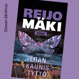 Mäki, Reijo - Liian kaunis tyttö, äänikirja