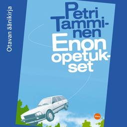 Tamminen, Petri - Enon opetukset, audiobook