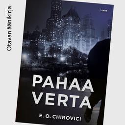 Chirovici, E. O. - Pahaa verta, audiobook
