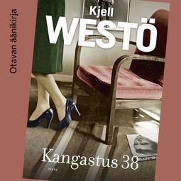 Westö, Kjell - Kangastus 38, äänikirja
