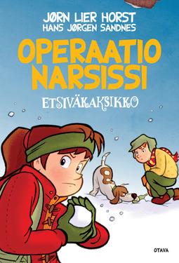 Horst, Jørn Lier - Operaatio Narsissi: Etsiväkaksikko 4, e-kirja
