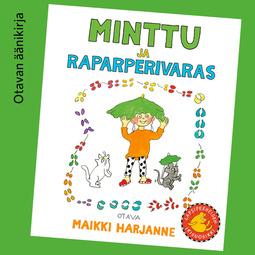 Harjanne, Maikki - Minttu ja raparperivaras, äänikirja