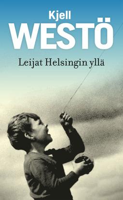 Westö, Kjell - Leijat Helsingin yllä, e-kirja