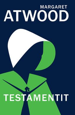 Atwood, Margaret - Testamentit, e-kirja