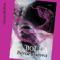 Statovci, Pajtim - Bolla, äänikirja
