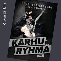 Gustafsberg, Harri - Karhuryhmä, äänikirja