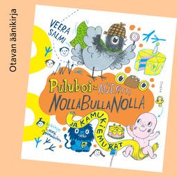 Jormalainen, Emmi - Puluboi, Agentti NollaBullaNolla ja kamukiemurat, äänikirja