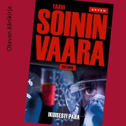 Soininvaara, Taavi - Ikuisesti paha, audiobook